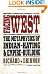 Facing West: The Metaphysics of India...