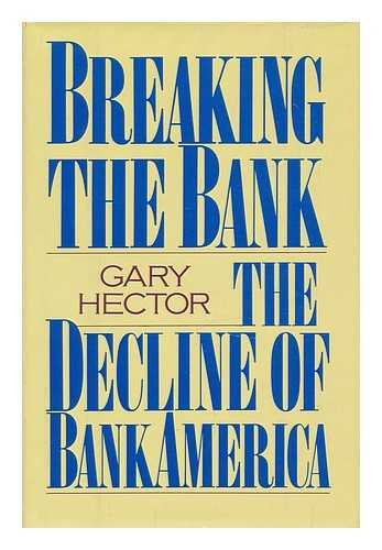 Breaking the Bank: Decline of BankAmerica