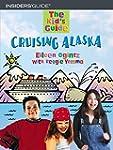 The Kid's Guide to Cruising Alaska