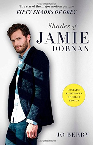 Shades of Jamie Dornan: The Star of the Major Motion Picture Fifty Shades of Grey (50 Shades Of Grey Free Movie compare prices)