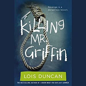Killing Mr. Griffin | [Lois Duncan]