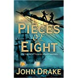 Pieces of Eightby John Drake