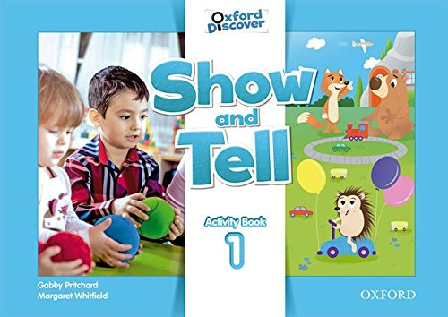 Oxford Show and Tell 1: Activity Book