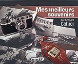 echange, troc Bernard Cahier, Xavier Chimits - Mes meilleurs souvenirs : Edition bilingue Anglais-Français
