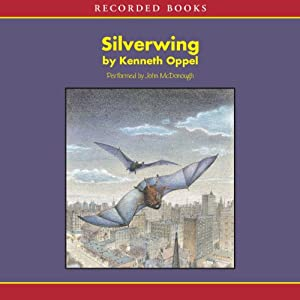 Silverwing | [Kenneth Oppel]