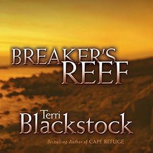 Breaker's Reef: Cape Refuge Series #4 | [Terri Blackstock]