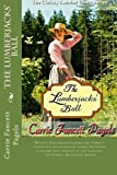 The Lumberjacks Ball (The Christy Lumber Camp Series) (Volume 2)