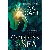 Goddess of the Sea (Goddess Summoning) ~ P. C. Cast