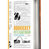 Doohickey: A Novel ~ Pete Hautman
