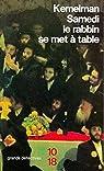 Samedi le rabbin se met à table