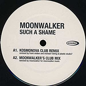 Moonwalker - Such A Shame
