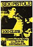 SEX PISTOLS - 11 May 1976 at the 100 club London UK- Reproduction Poster Approximate size 11.7