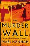 The Murder Wall (Kate Daniels Book 1)