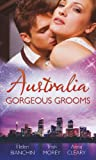 img - for Australia: Gorgeous Grooms (Mills & Boon Special Releases) book / textbook / text book