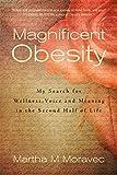 Martha Moravec Magnificent Obesity
