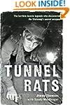 Tunnel Rats: The larrikin Aussie lege...