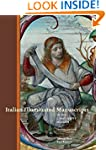 Italian Illuminated Manuscripts in th...