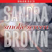 Smoke Screen: A Novel | [Sandra Brown]