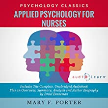 Applied Psychology for Nurses (       UNABRIDGED) by Mary F. Porter, Israel Bouseman Narrated by Bruce T. Harvey