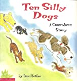 img - for Ten Silly Dogs: A Countdown Story book / textbook / text book