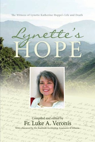 Lynette's Hope: The Witness of Lynette Katherine Hoppe's Life and Death, LUKE VERONIS