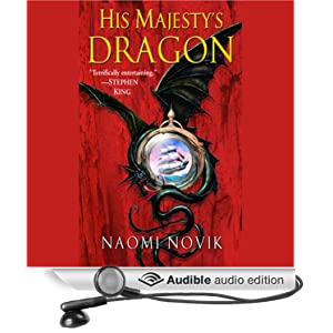 "His Majesty""s Dragon (Temeraire) Naomi Novik and David Thorn"