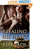 Stealing His Heart (The Kingston Heat Series Book 1)