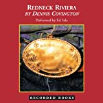 Redneck Riviera: Armadillos, Outlaws, and the Demise of an American Dream | Dennis Covington
