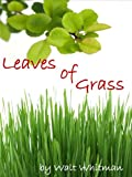 Image of Leaves of Grass by Walt Whitman (Illustrated)