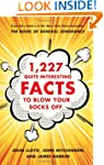 1,227 Quite Interesting Facts to Blow...