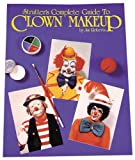 Complete Guide to Clown Makeup Book