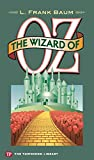 The Wizard of Oz (Townsend Library Edition)(Annotated)