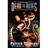 Dead to Rites: The Dma Casefiles of Agent Karver ~ Patrick Thomas