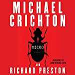 Micro: A Novel | Michael Crichton,Richard Preston