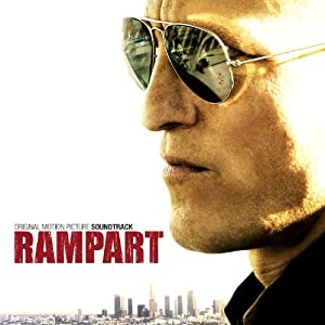 Rampart (Original Motion Picture Soundtrack)