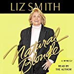 Natural Blonde: A Memoir | Liz Smith