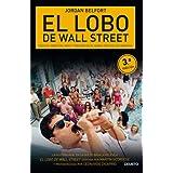 El lobo de Wall Street: Codicia, ambición, sexo y traición en el Nueva York de los noventa