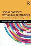 img - for Social Diversity within Multiliteracies: Complexity in Teaching and Learning book / textbook / text book