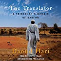 The Translator Audiobook by Daoud Hari Narrated by Mirron Willis