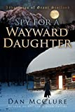 Spy for a Wayward Daughter