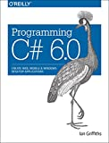 img - for Programming C# 6.0: Create Windows Desktop and Web Applications book / textbook / text book