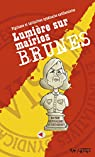 Lumiere Sur Mairies Brunes par Visa