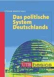 Das politische System Deutschlands. UTB basics