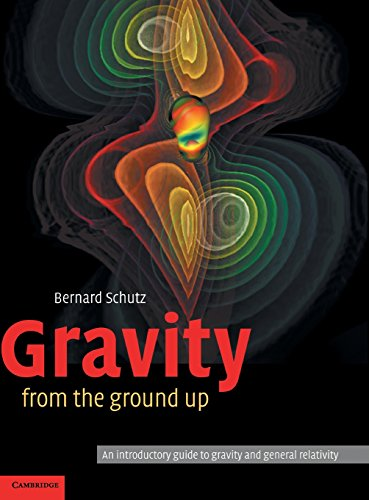 Gravity From The Ground Up: An Introductory Guide To Gravity And General Relativity