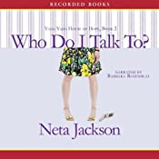 Who Do I Talk To?: A Yada Yada House of Hope Novel | [Neta Jackson]