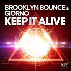 Brooklyn Bounce & Giorno-Keep It Alive