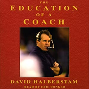 The Education of a Coach | [David Halberstam]