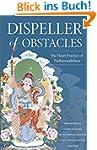 Dispeller of Obstacles: The Heart Pra...