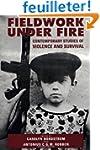 Fieldwork Under Fire - Contemporary S...