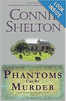 Phantoms Can Be Murder (Charlie Parker Mystery) - Connie Shelton